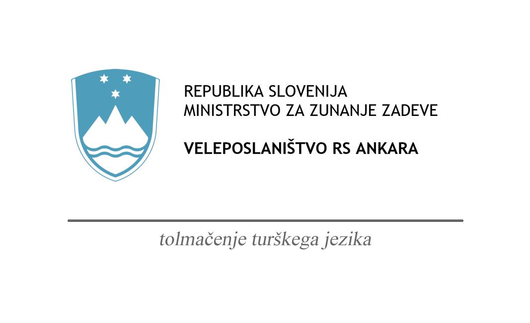 Tolmačenje turškega jezika Touchstudio veleposlaništvo republike slovenije