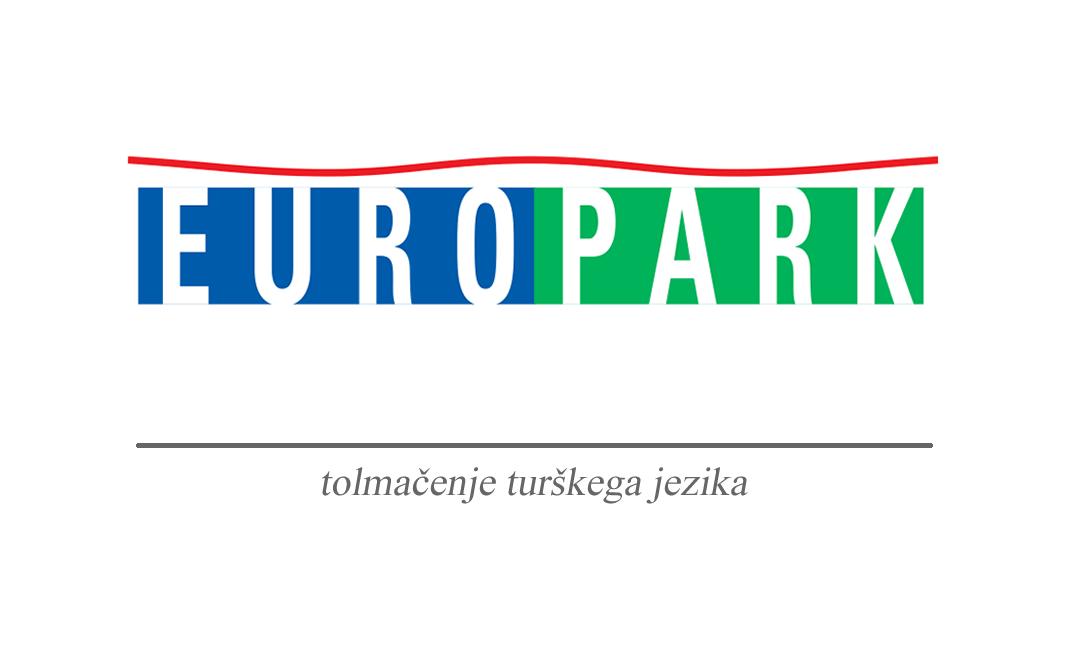Prevajanje in tolmačenje turščine Euro Park Maribor